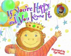If you're happy and you know it -  Raffi