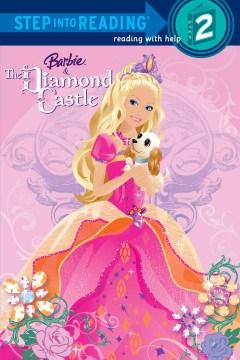 Barbie & the Diamond Castle - Kristen L Depken