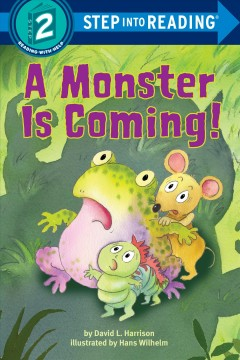 A monster is coming! - David L. (David Lee) Harrison