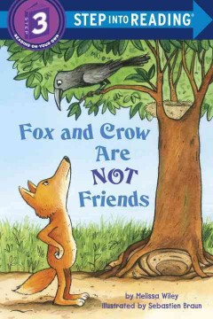 Fox and Crow are not friends - Melissa Wiley