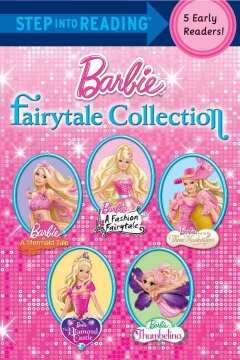 Barbie fairytale collection : step 2 books, a collection of five early readers.