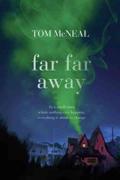 Far far away (Ages 12+) - Tom McNeal