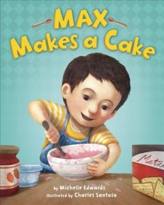 Max makes a cake - Michelle Edwards