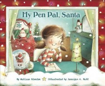 My pen pal, Santa - Melissa Stanton