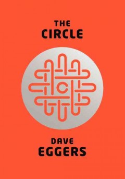 The Circle : a novel - Dave Eggers