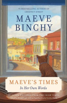 Maeve's times : In Her Own Words. Binchy Maeve. - Binchy Maeve