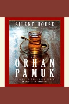 Silent house - Orhan Pamuk