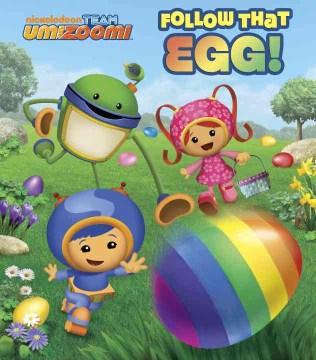 Follow that egg! - Brian L Perkins