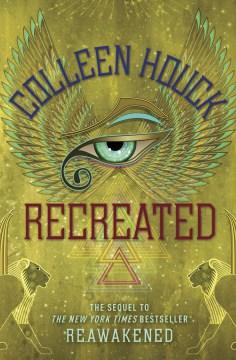 Recreated - Colleen Houck