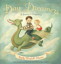 Day dreamers : a journey of imagination - Emily Winfield Martin