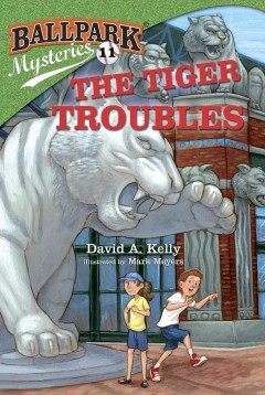 The Tiger troubles - David A. (David Andrew) Kelly