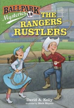 The Rangers rustlers - David A. (David Andrew) Kelly