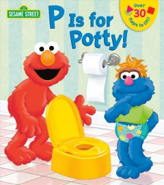 P Is for Potty! - Lena Cooper