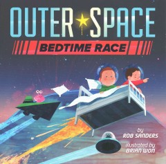 Outer space bedtime race - Rob Sanders