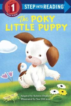 The poky little puppy - Kristen L Depken