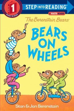 Bears on wheels - Stan Berenstain