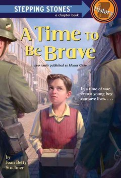 A time to be brave - Joan Betty Stuchner