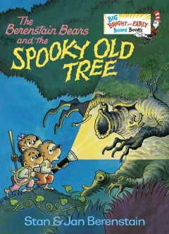 The Berenstain bears and the spooky old tree - Stan Berenstain