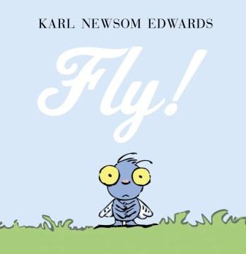Fly! - Karl Edwards