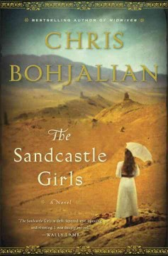The sandcastle girls : a novel - Chris Bohjalian