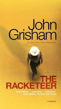 The Racketeer - John author Grisham