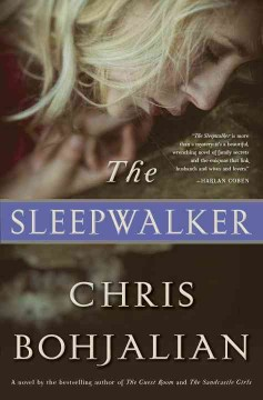The sleepwalker - Chris Bohjalian