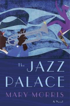 Jazz Palace - Mary Morris