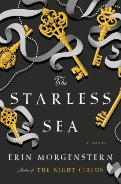 Starless Sea - Erin Morgenstern