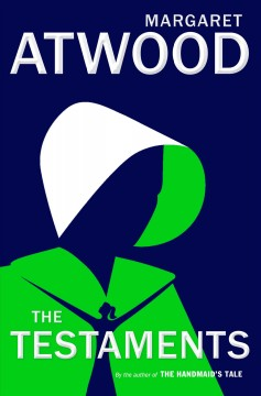 The testaments / Margaret Atwood - Margaret Atwood