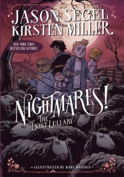 Nightmares! : the lost lullaby - Jason Segel