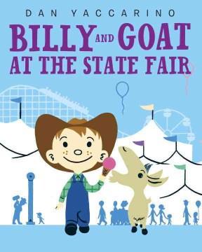 Billy & Goat at the state fair - Dan Yaccarino