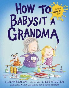 How to babysit a grandma - Jean Reagan