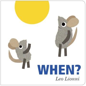 When? - Leo Lionni