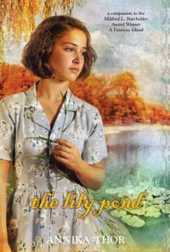 The lily pond - Annika Thor