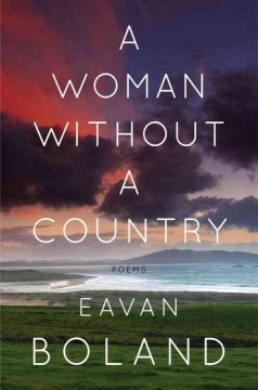 Woman Without a Country : Poems - Eavan Boland