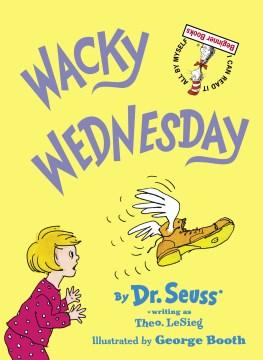 Wacky Wednesday - Theo LeSieg