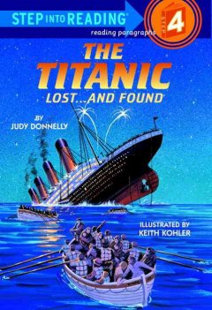 The Titanic, lost -- and found - Judy Donnelly
