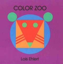 Color zoo - Lois Ehlert