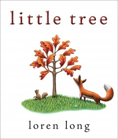 Little tree - Loren Long