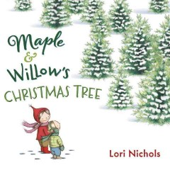 Maple & Willow's Christmas tree - Lori Nichols