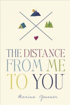 The distance from me to you - Marina Gessner