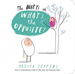 The Hueys in what's the opposite? - Oliver Jeffers