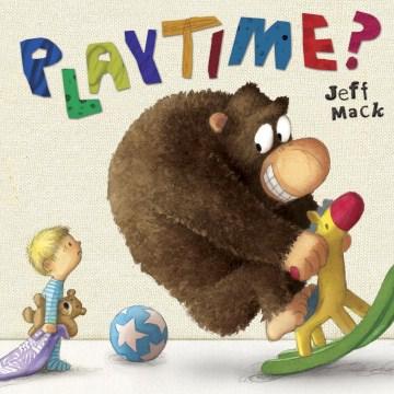 Playtime? - Jeff Mack