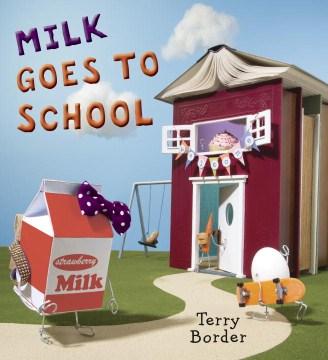 Milk goes to school - Terry Border