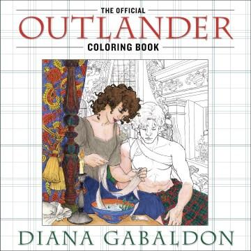 Official Outlander Coloring Book - Diana Gabaldon