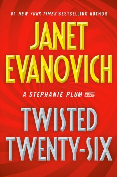 Twisted Twenty-six - Janet Evanovich