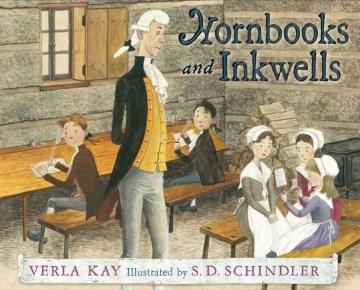 Hornbooks and inkwells - Verla Kay