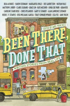 Been There, Done That : Writing Stories From Real Life - Mike Winchell