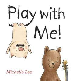 Play with me!  - Michelle Lee