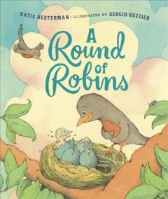 A round of robins - Katie Hesterman